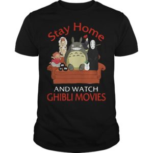 Stay Home And Watch Ghibli Movies Shirt