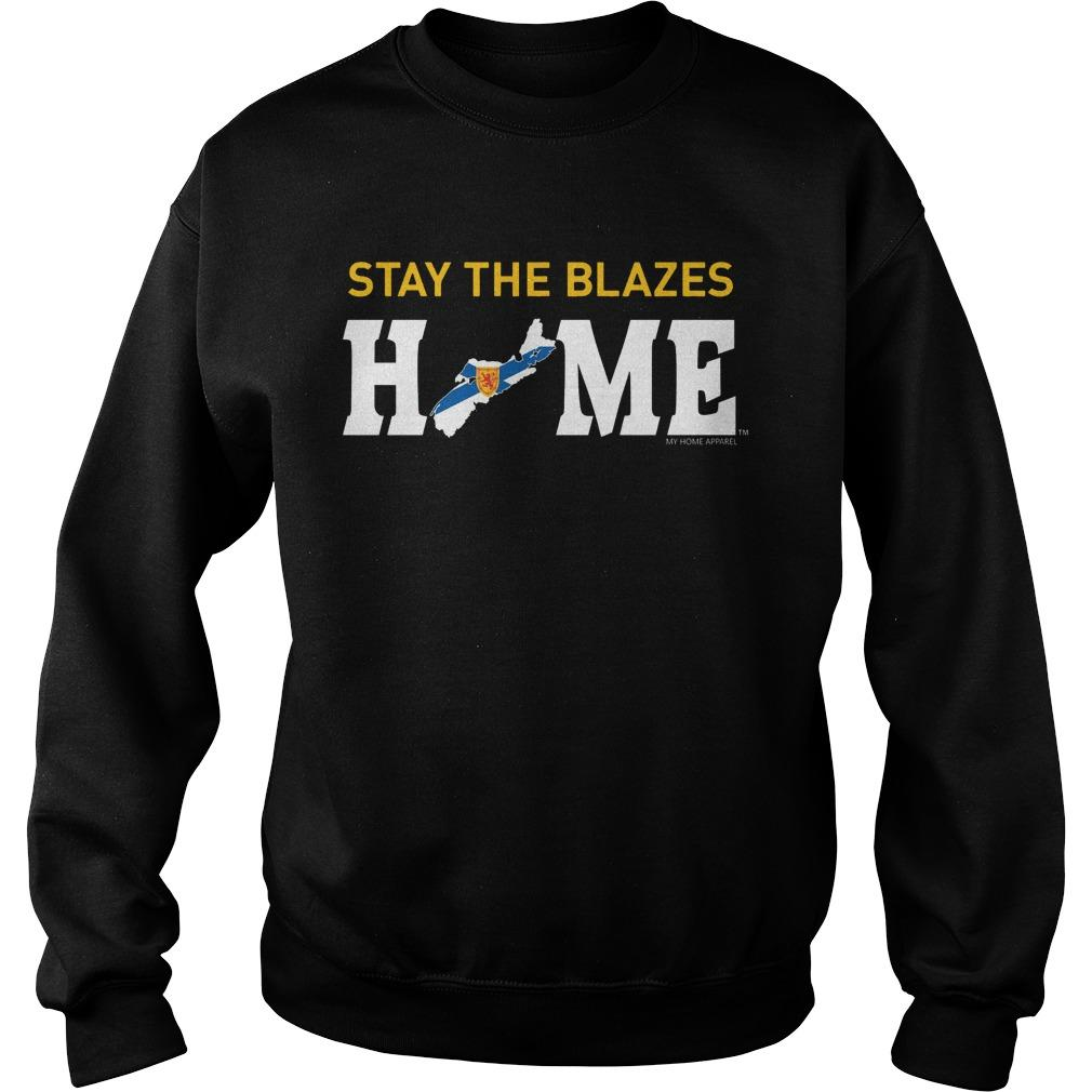Stay The Blazes Home T Sweater