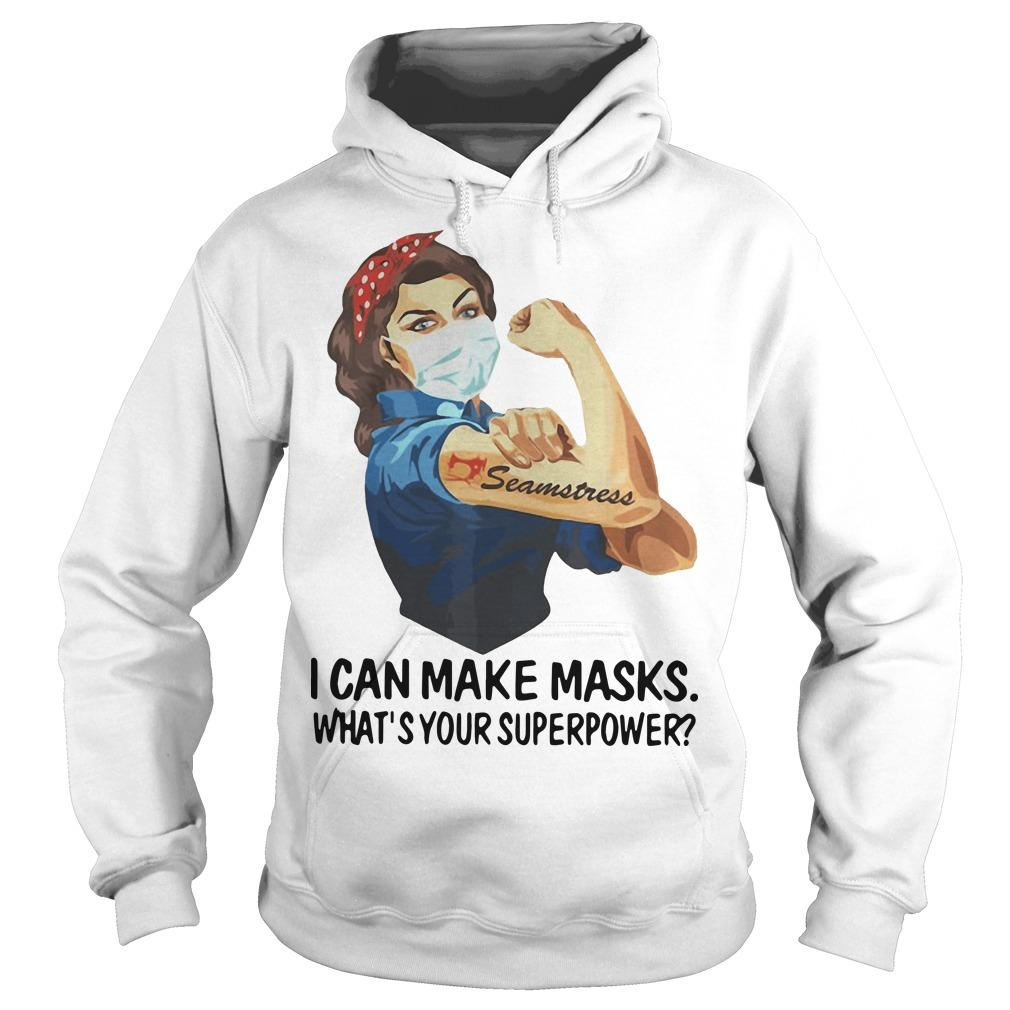 Strong Woman Tattoo Seamstress I Can Make Masks What's Your Superpower Hoodie
