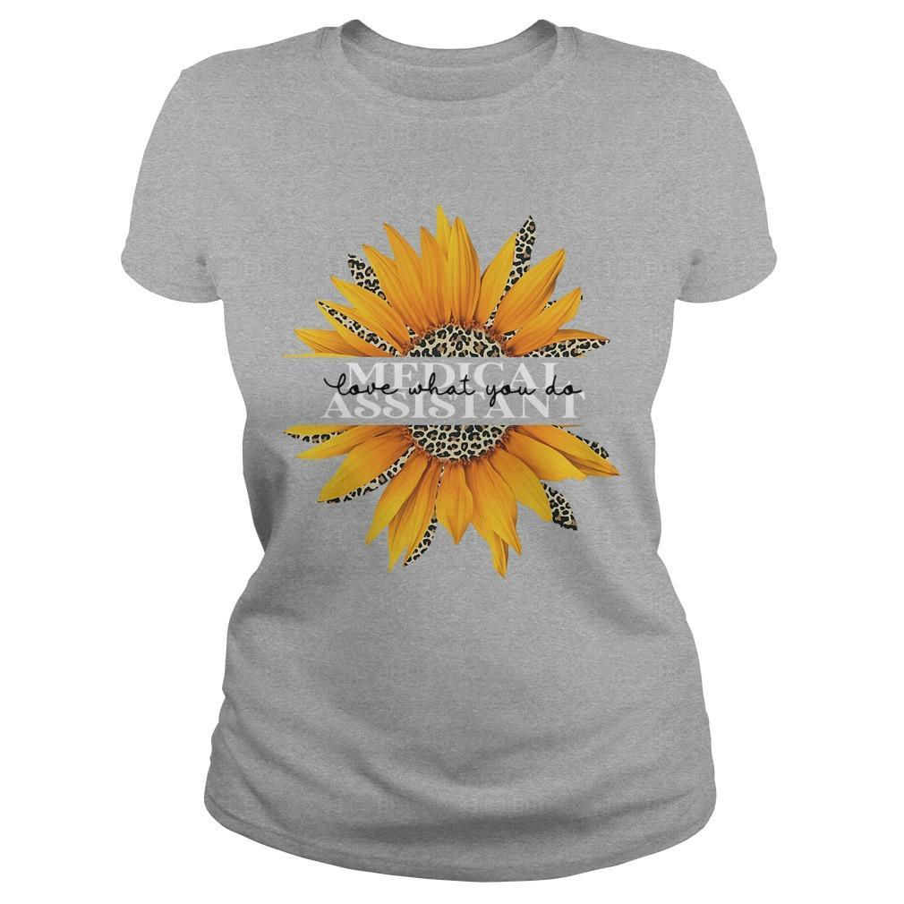 Sunflower Medical Assistant Love What You Do Longsleeve