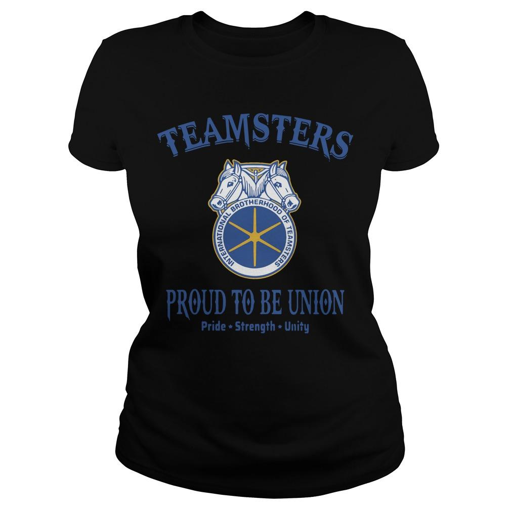 Teamster Proud To Be Union Pride Strength Unity Longsleeve