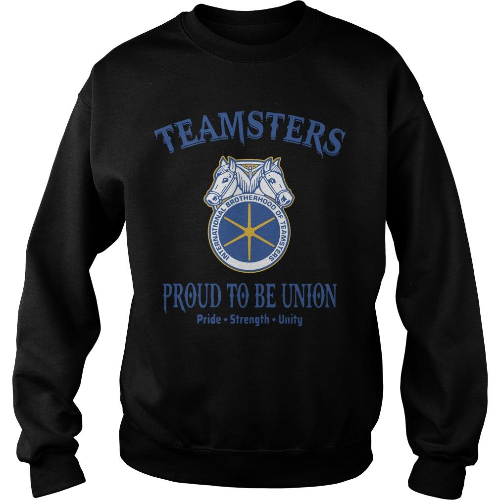 Teamster Proud To Be Union Pride Strength Unity Sweater