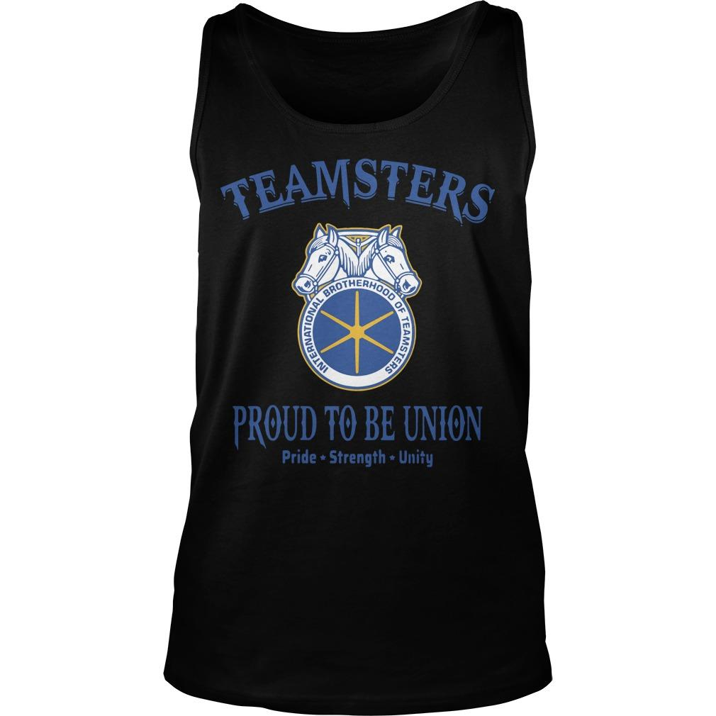 Teamster Proud To Be Union Pride Strength Unity Tank Top