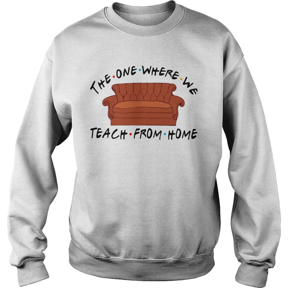 The One Where We Teach From Home Sweater