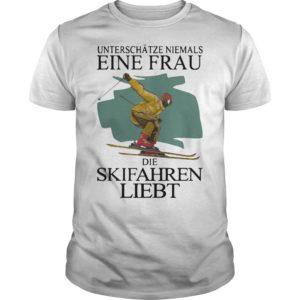 Unterschätze Niemals Eine Frau Die Skifahren Liebt Shirt