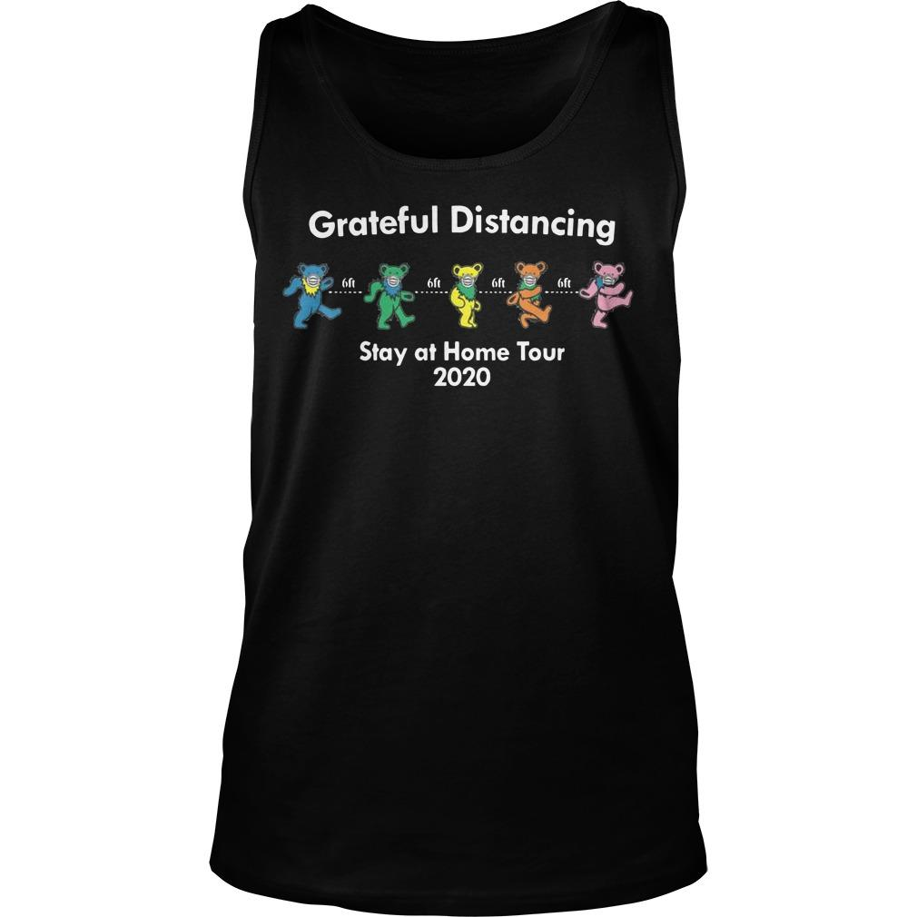 6ft Grateful Distancing Stay At Home Tour 2020 Tank Top