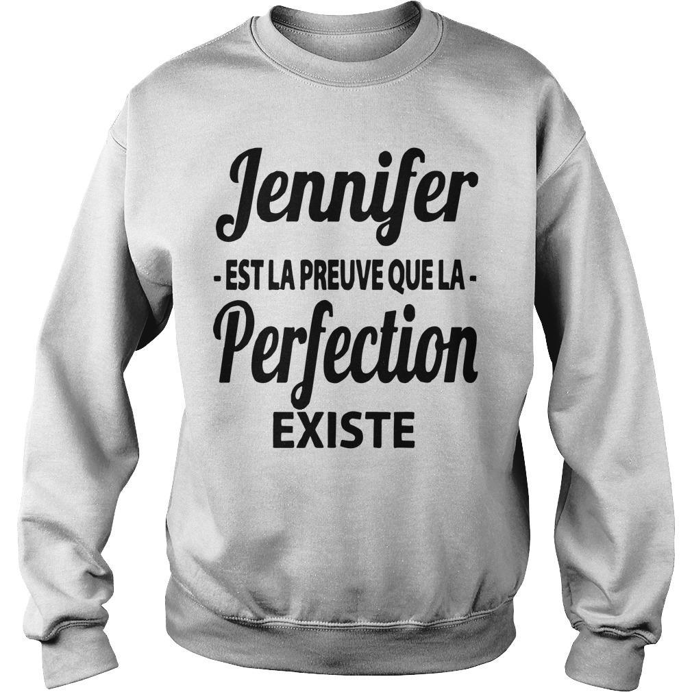 Jennifer Est La Preuve Que La Perfection Existe Sweater