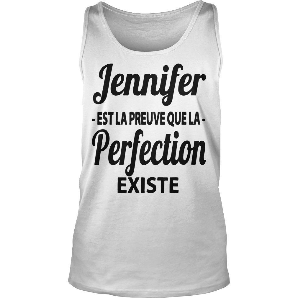 Jennifer Est La Preuve Que La Perfection Existe Tank Top