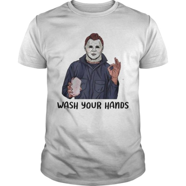 Michael Myers Wash Your Hand Shirt