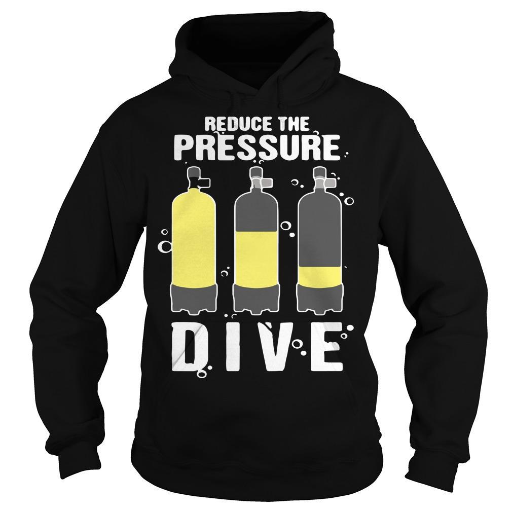 Reduce The Pressure Dive Hoodie