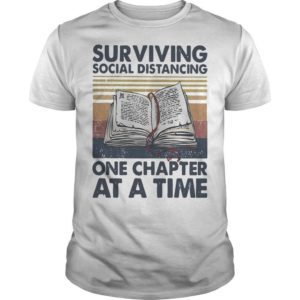 Vintage Book Surviving Social Distancing One Chapter At A Time Shirt