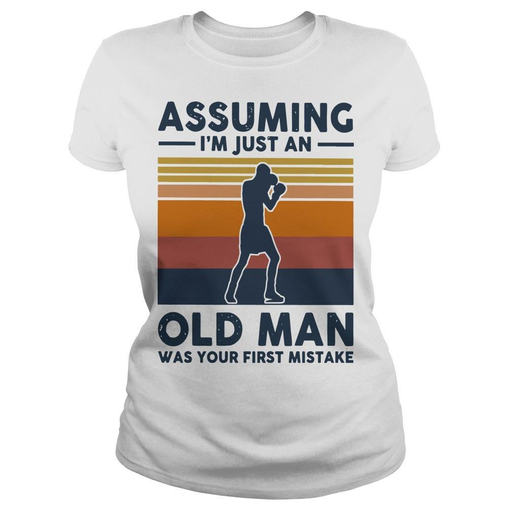Vintage Boxing Assuming I'm Just An Old Man Was Your First Mistake Longsleeve