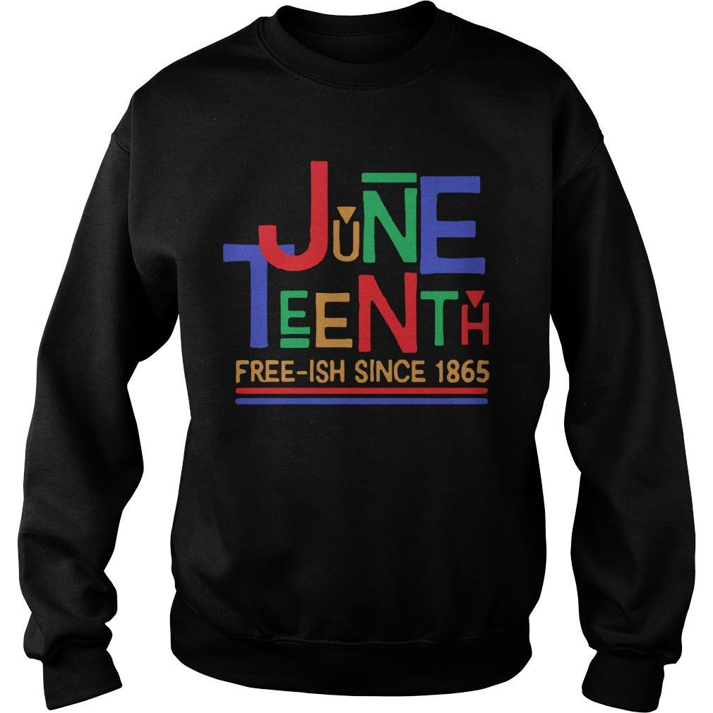Free Ish Since 1865 Juneteenth Sweater