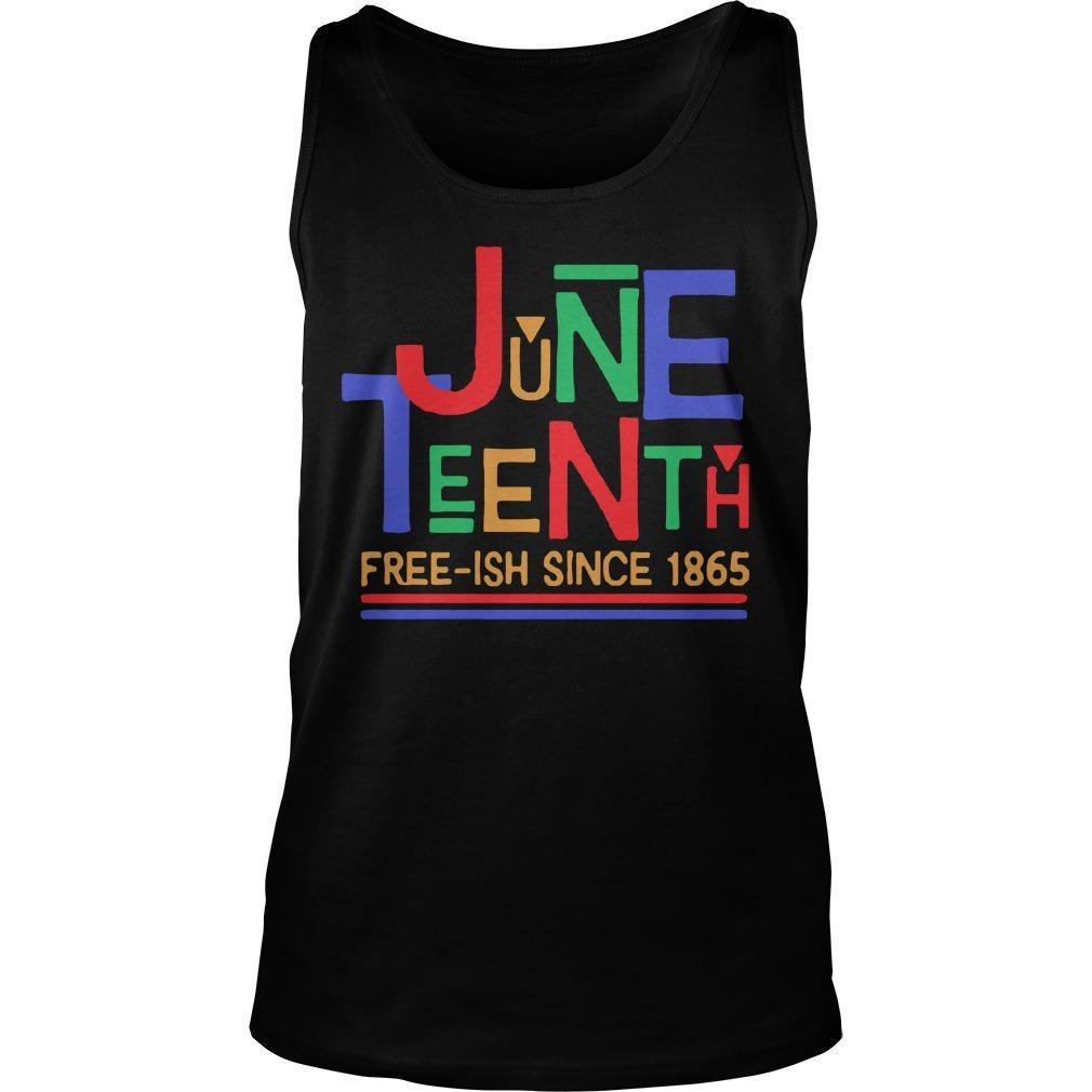 Free Ish Since 1865 Juneteenth Tank Top
