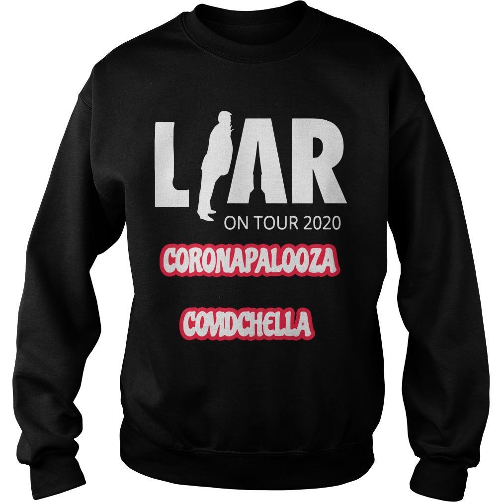 Liar On Tour 2020 Coronapalooza Covidchella Sweater