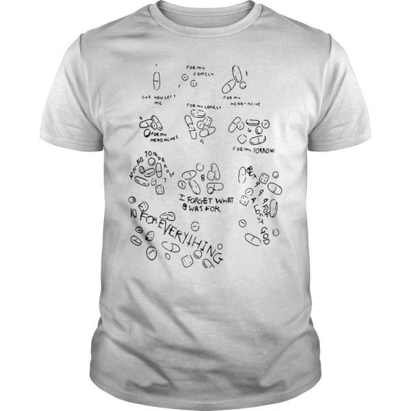 Medicines 10 For Everything Shirt