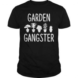 Plant Pots Garden Gangster Shirt