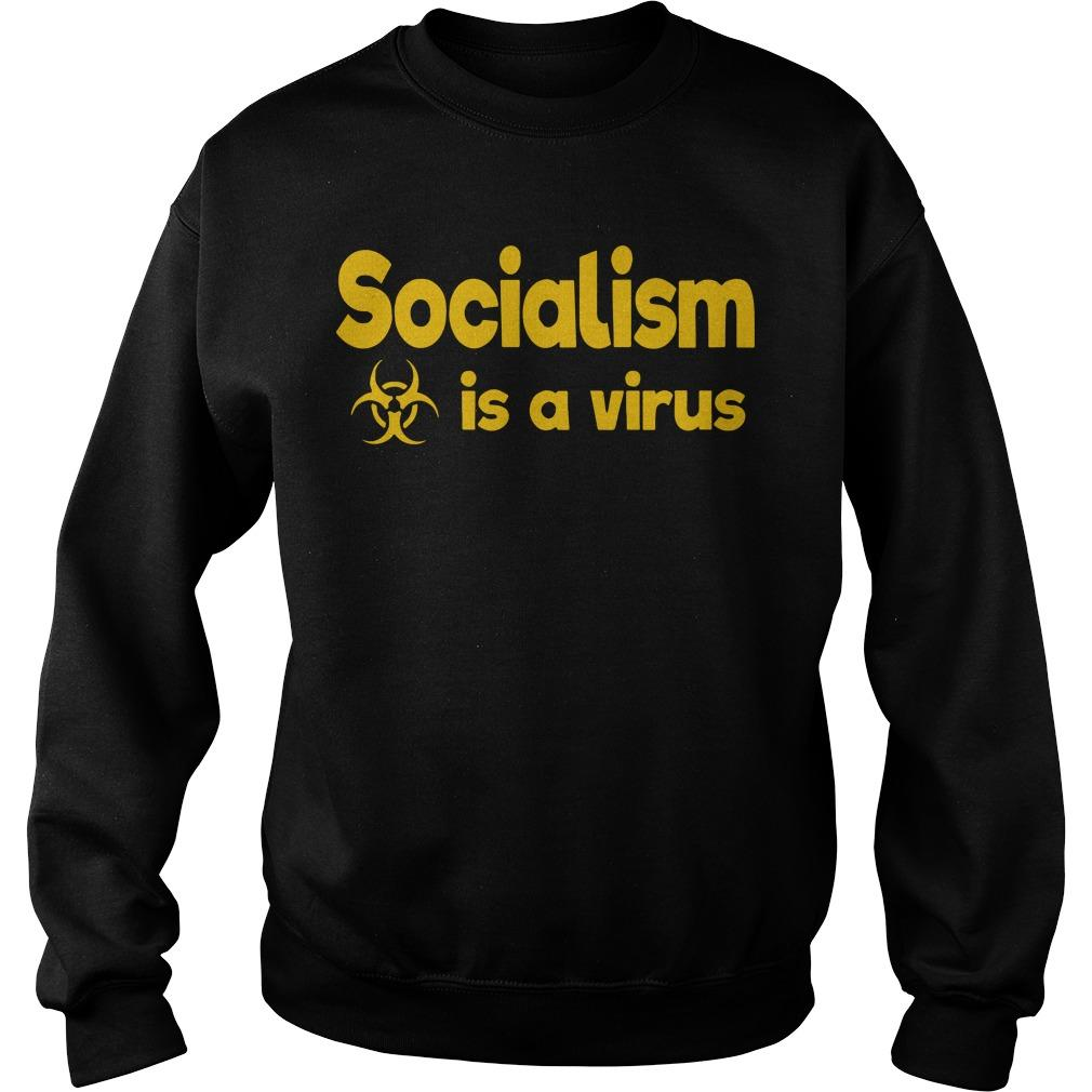 Socialism Is A Virus Sweater