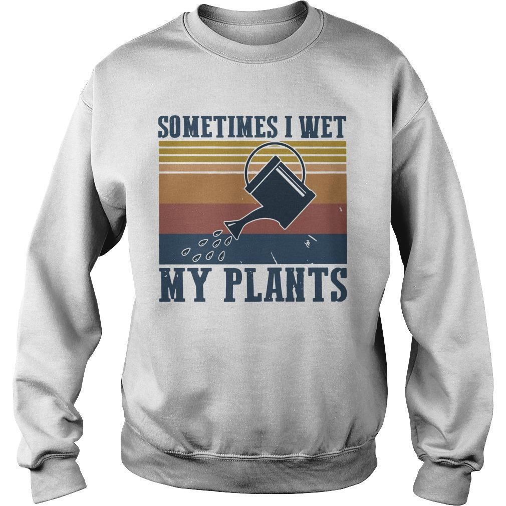 Vintage Sometimes I Wet My Plants Sweater