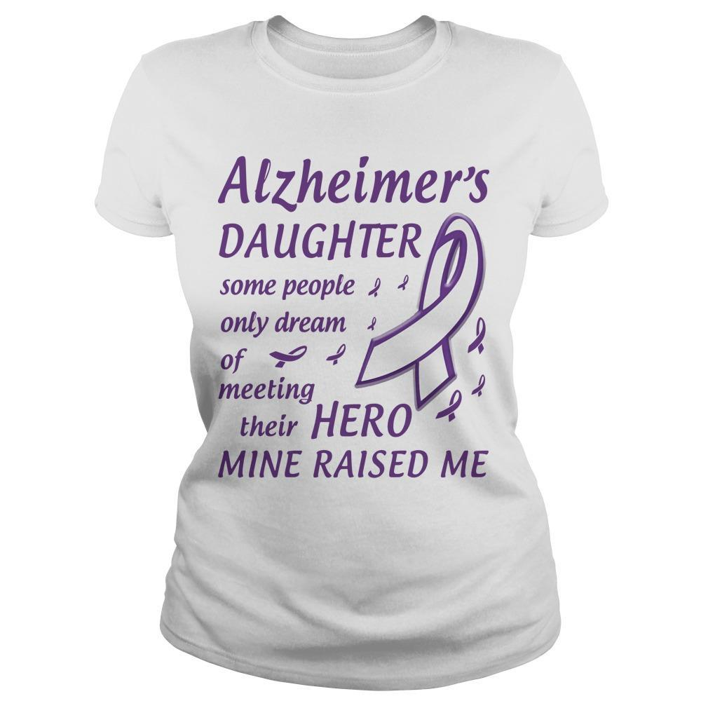 Alzheimer's Daughter Some People Only Dream Of Meeting Their Hero Longsleeve