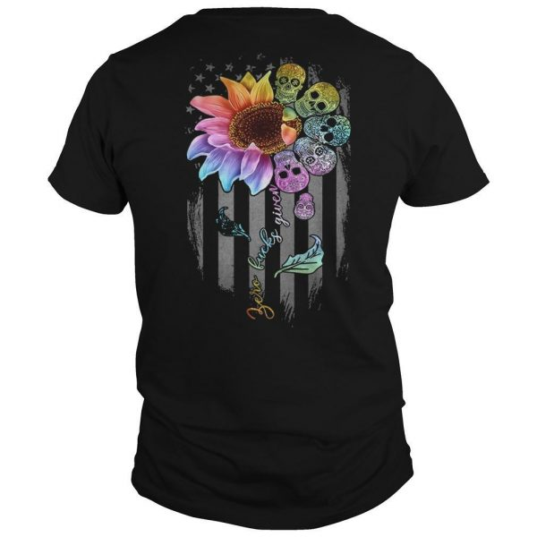 American Flag Skull Sunflower Zero Fucks Given Shirt