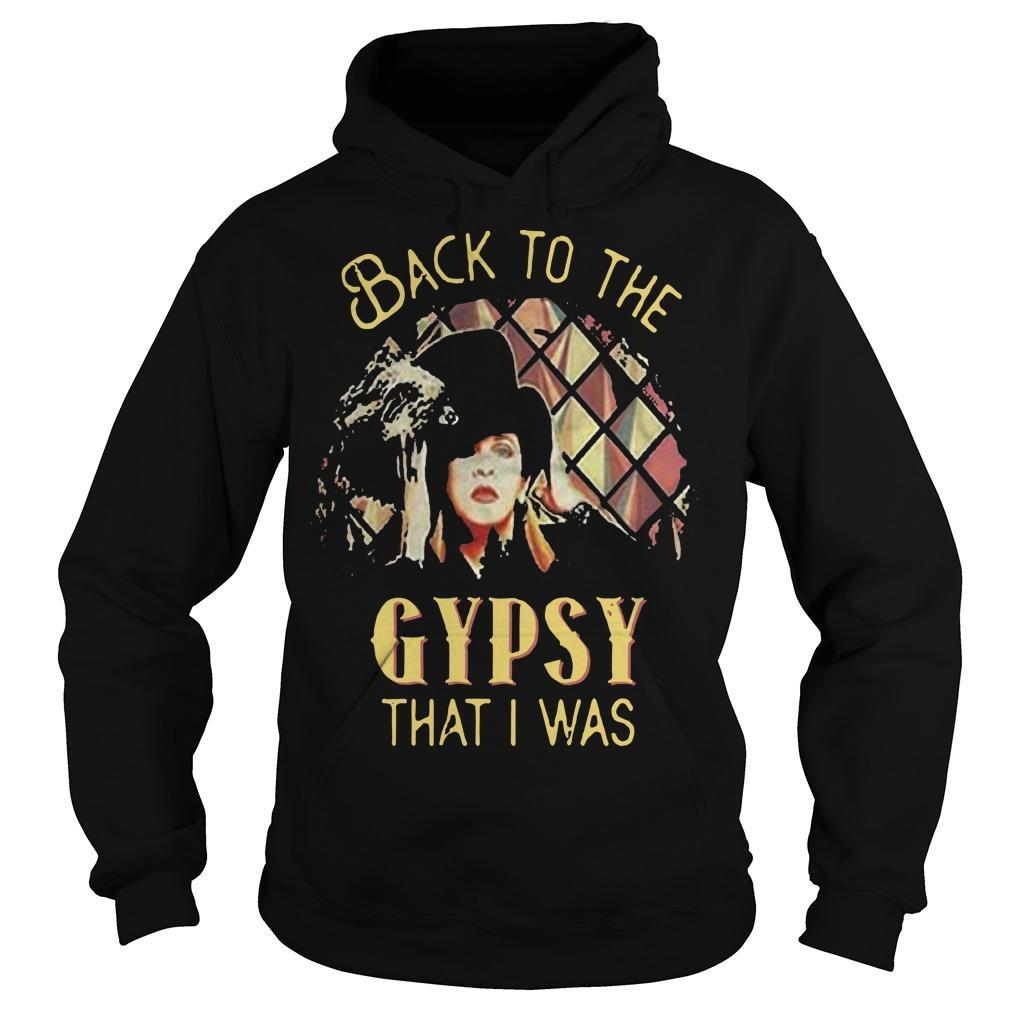 Back To The Gypsy That I Was Hoodie
