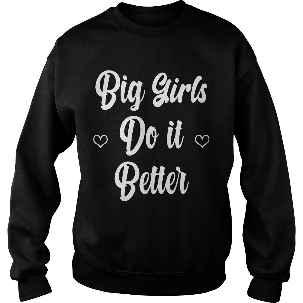 Big Girls Do It Better Sweater