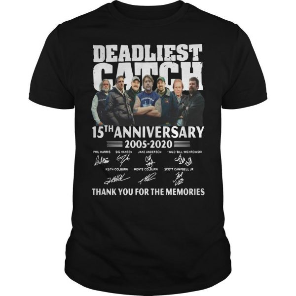 Deadliest Catch 15th Anniversary Thank You For The Memories Shirt