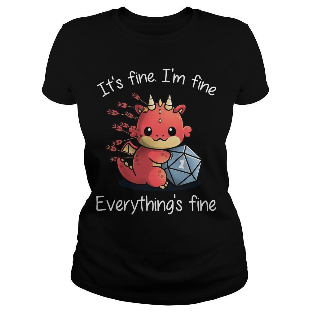 Dragon It's Fine I'm Fine Everything's Fine Longsleeve