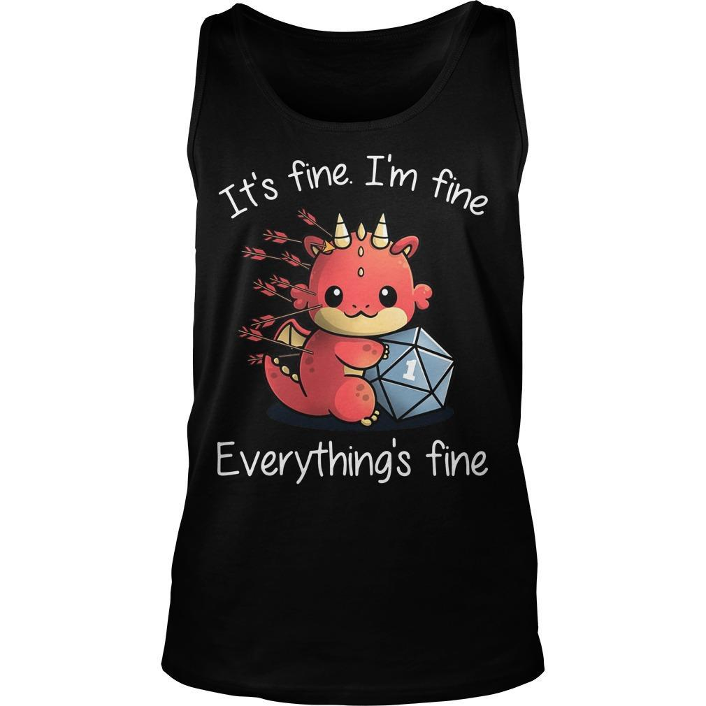 Dragon It's Fine I'm Fine Everything's Fine Tank Top