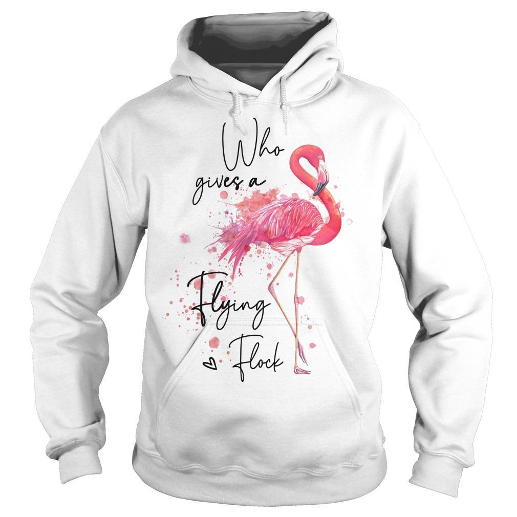 Flamingo Who Gives A Flying Flock Hoodie