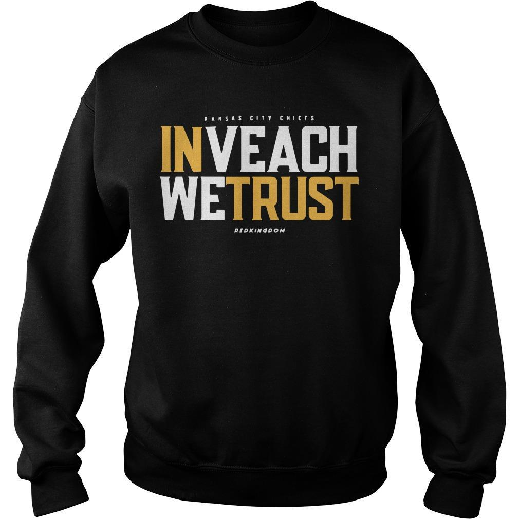 In Veach We Trust Sweater