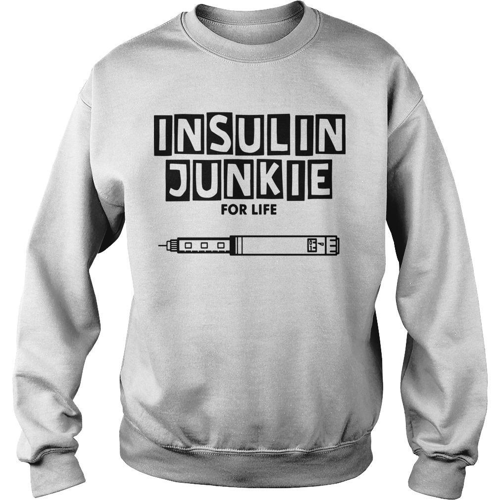 Insulin Junkie For Life Sweater