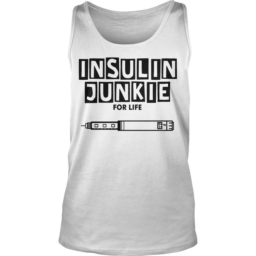 Insulin Junkie For Life Tank Top