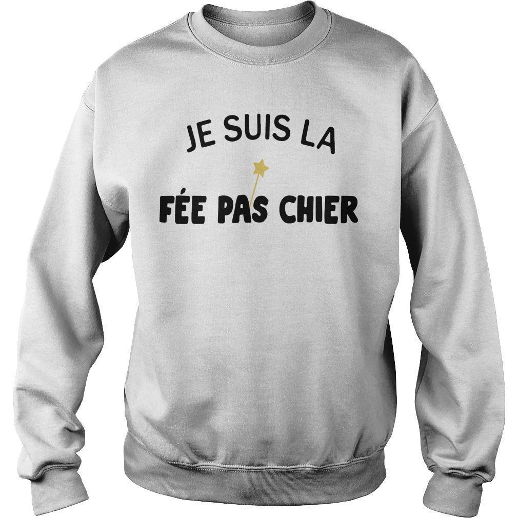 Je Suis La Fée Pas Chier Sweater