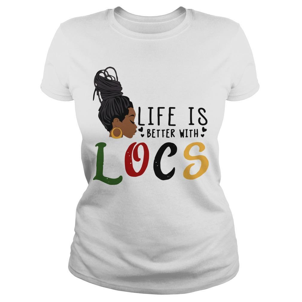Life Is Better With Locs Longsleeve