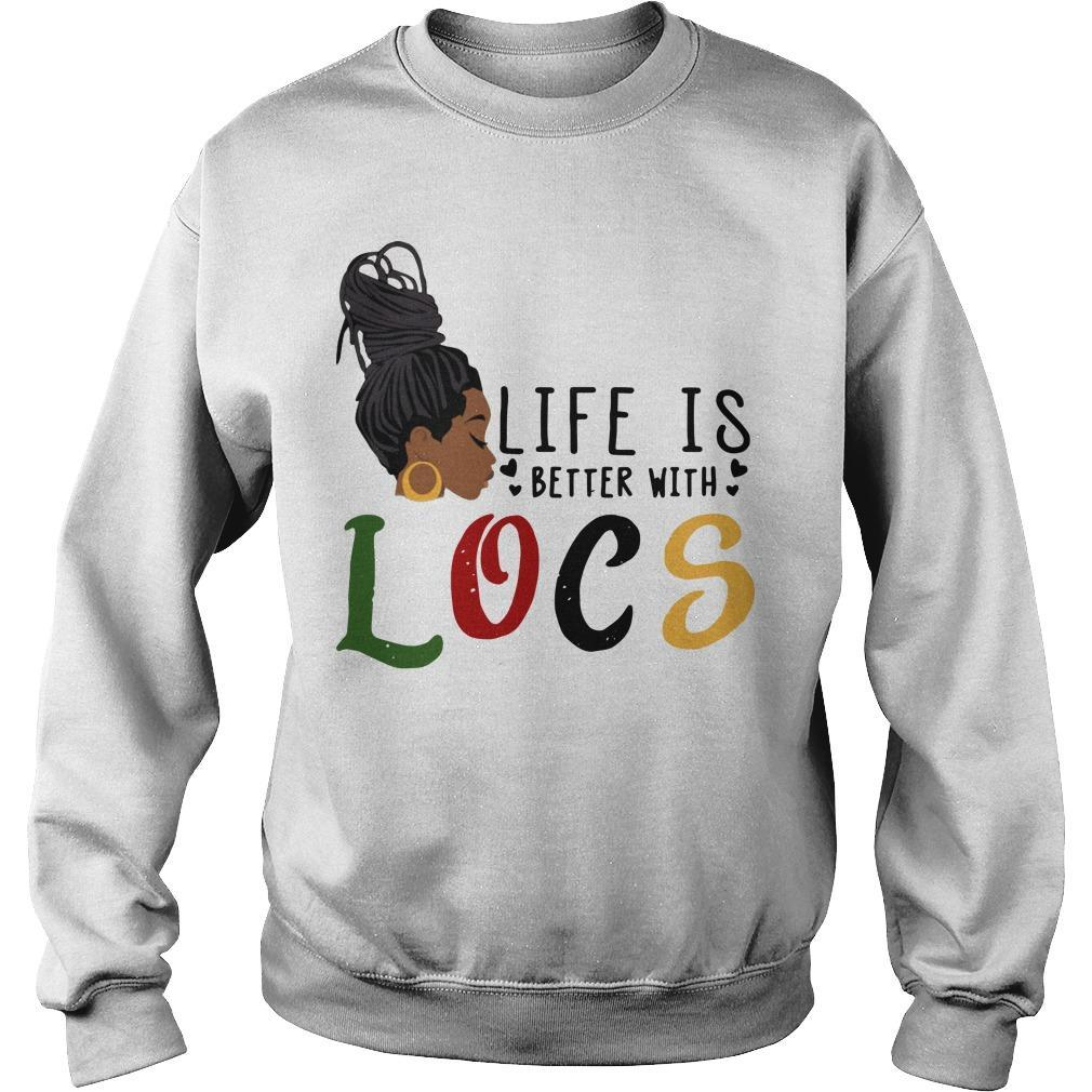 Life Is Better With Locs Sweater