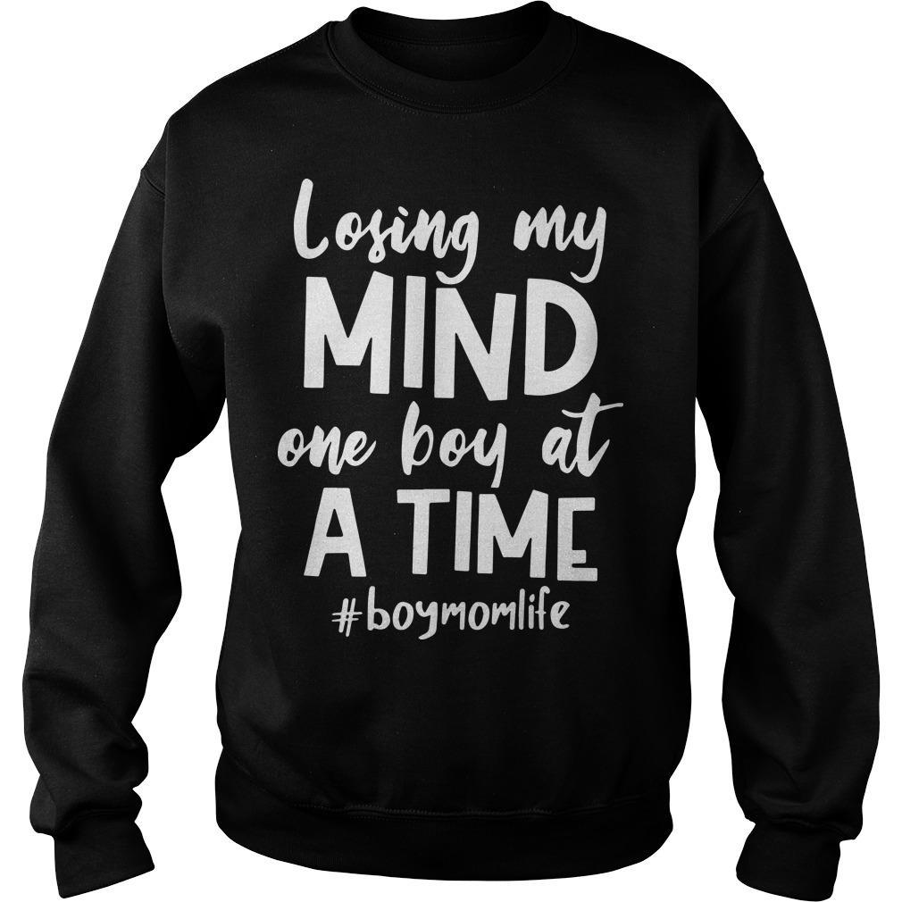 Losing My Mind One Boy At A Time #boymomlife Sweater