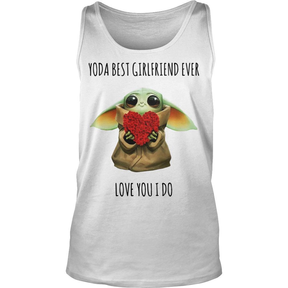 Rose Yoda Best Girlfriend Ever Love You I Do Tank Top