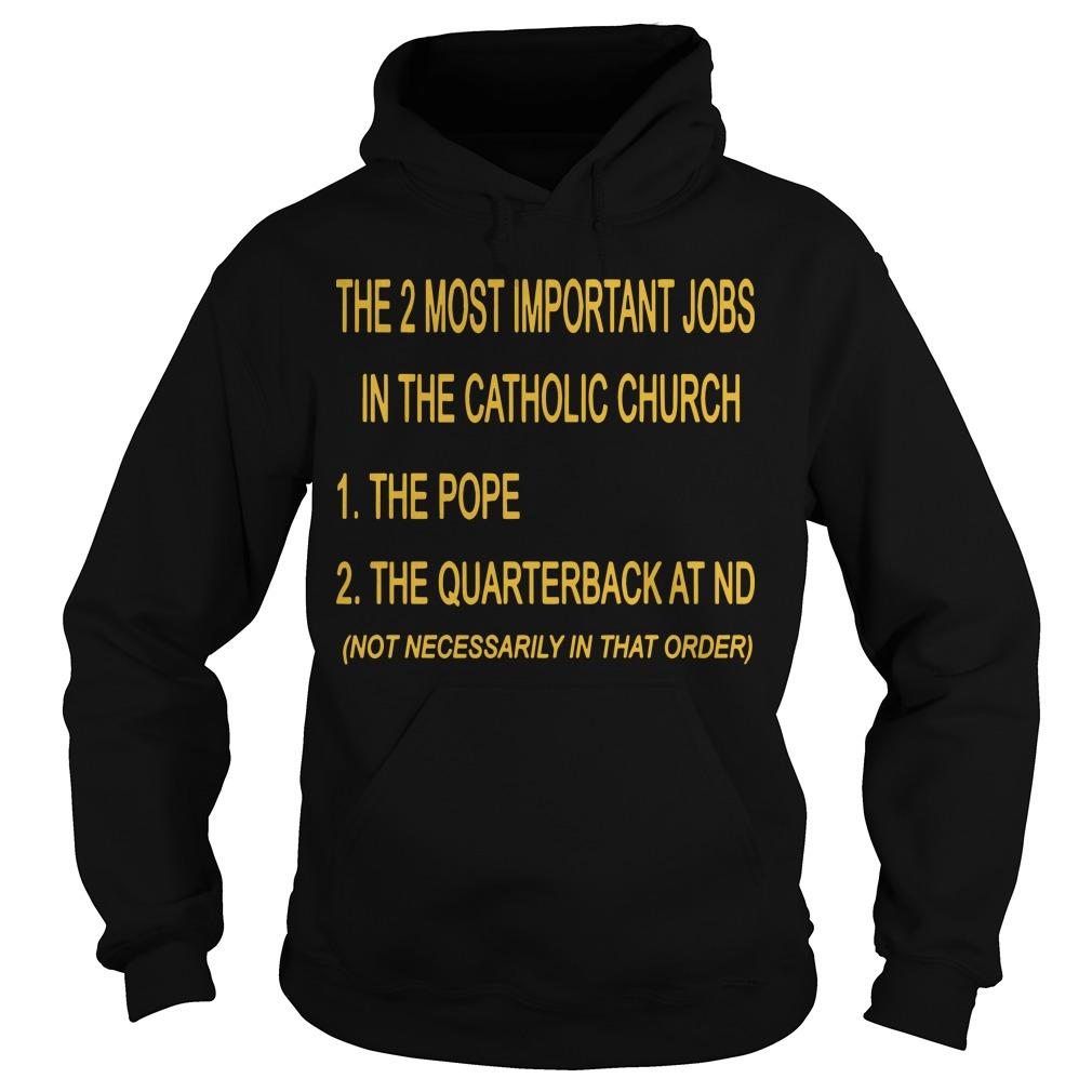 The 2 Most Important Jobs In The Catholic Church The Pope Hoodie