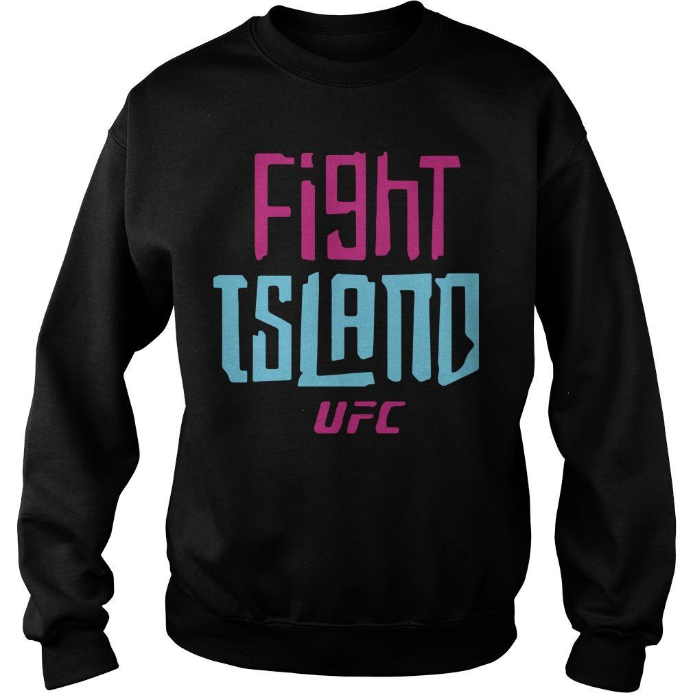Ufc Fight Island T Sweater