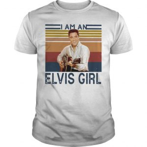 Vintage I Am An Elvis Girl Shirt