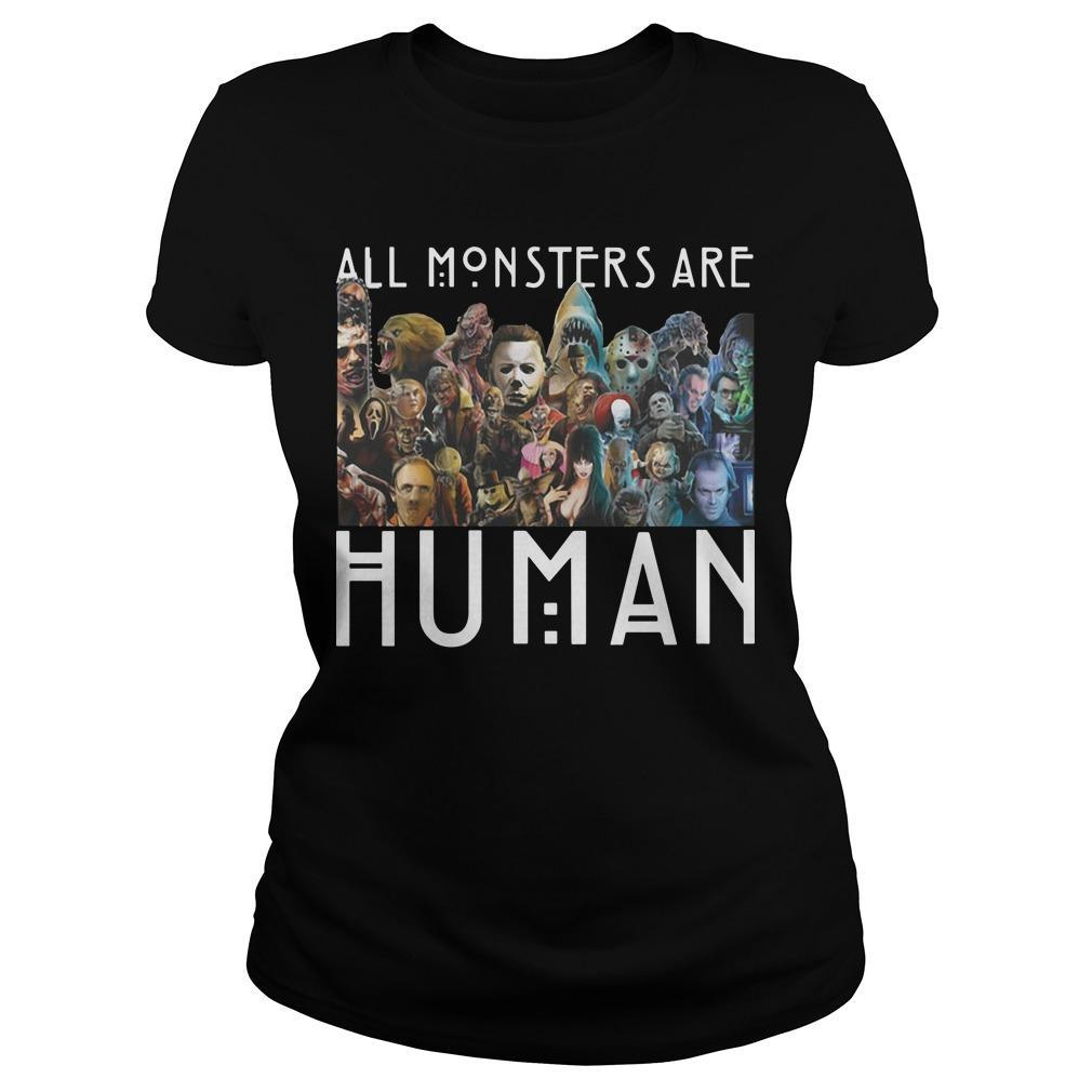 All Monsters Are Human Longsleeve