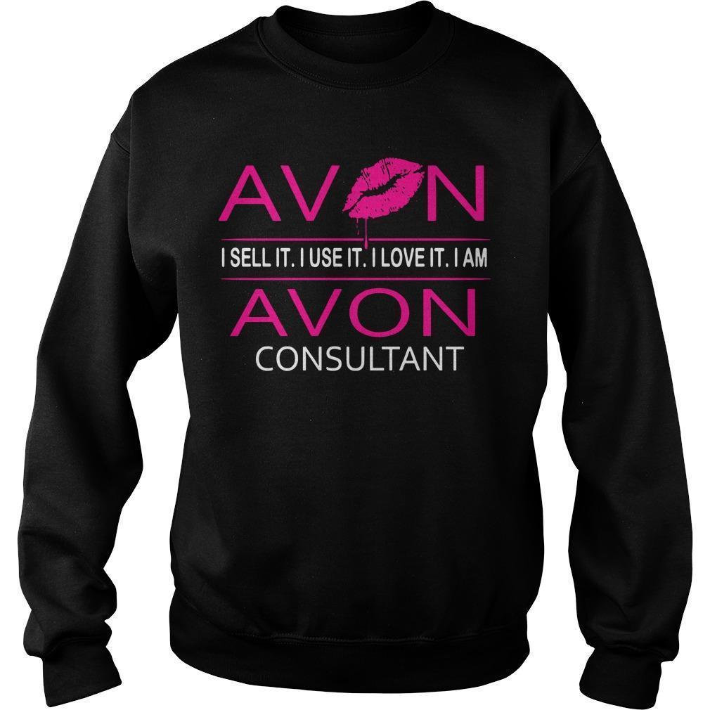 Avon I Sell It I Use It I Love It I Am Avon Consultant Sweater