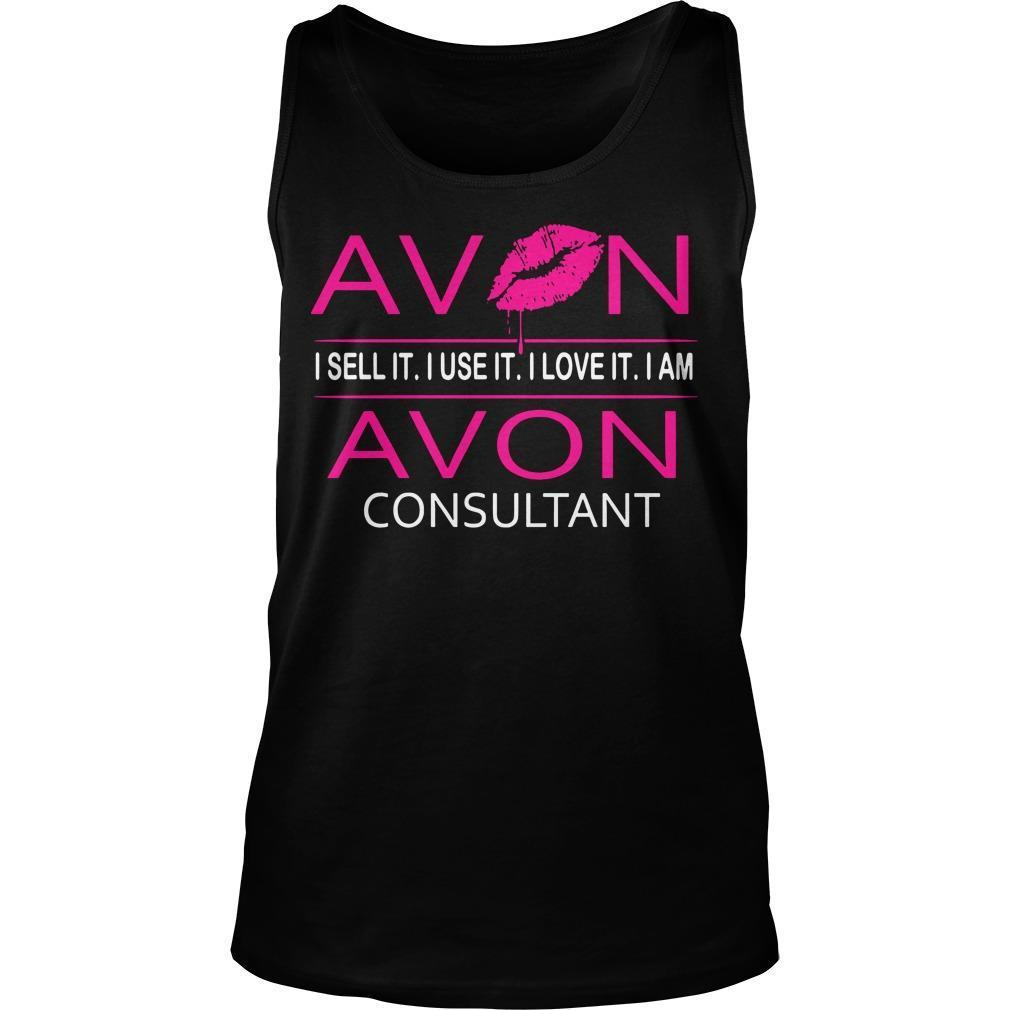Avon I Sell It I Use It I Love It I Am Avon Consultant Tank Top