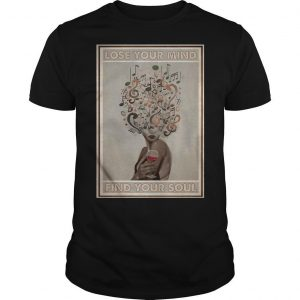 Easily Distracted By Vinyl And Wine Lose Your Mind Find Your Soul Shirt