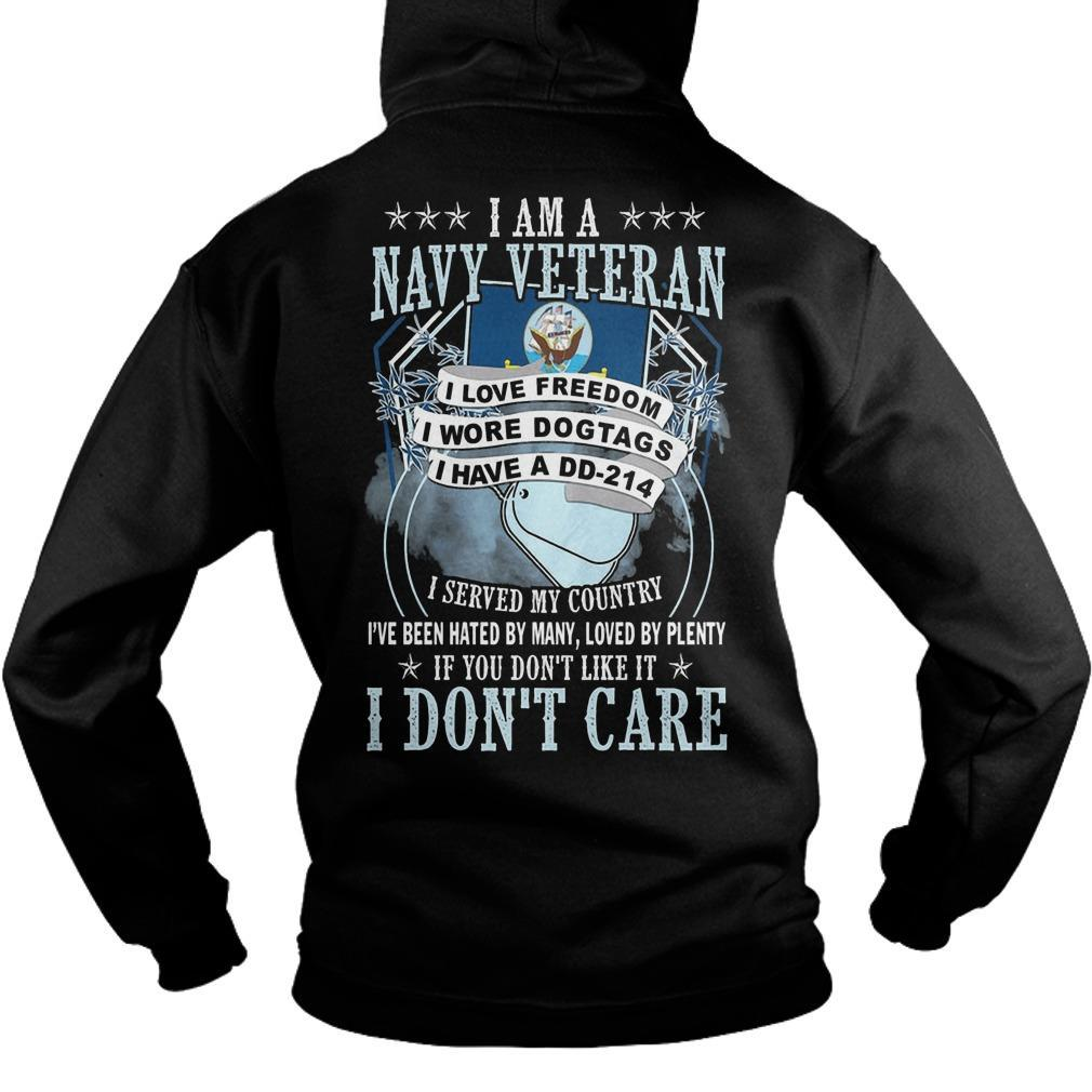 I Am A Navy Veteran I Love Freedom I Wore Dog Tags I Have A Dd 214 Hoodie