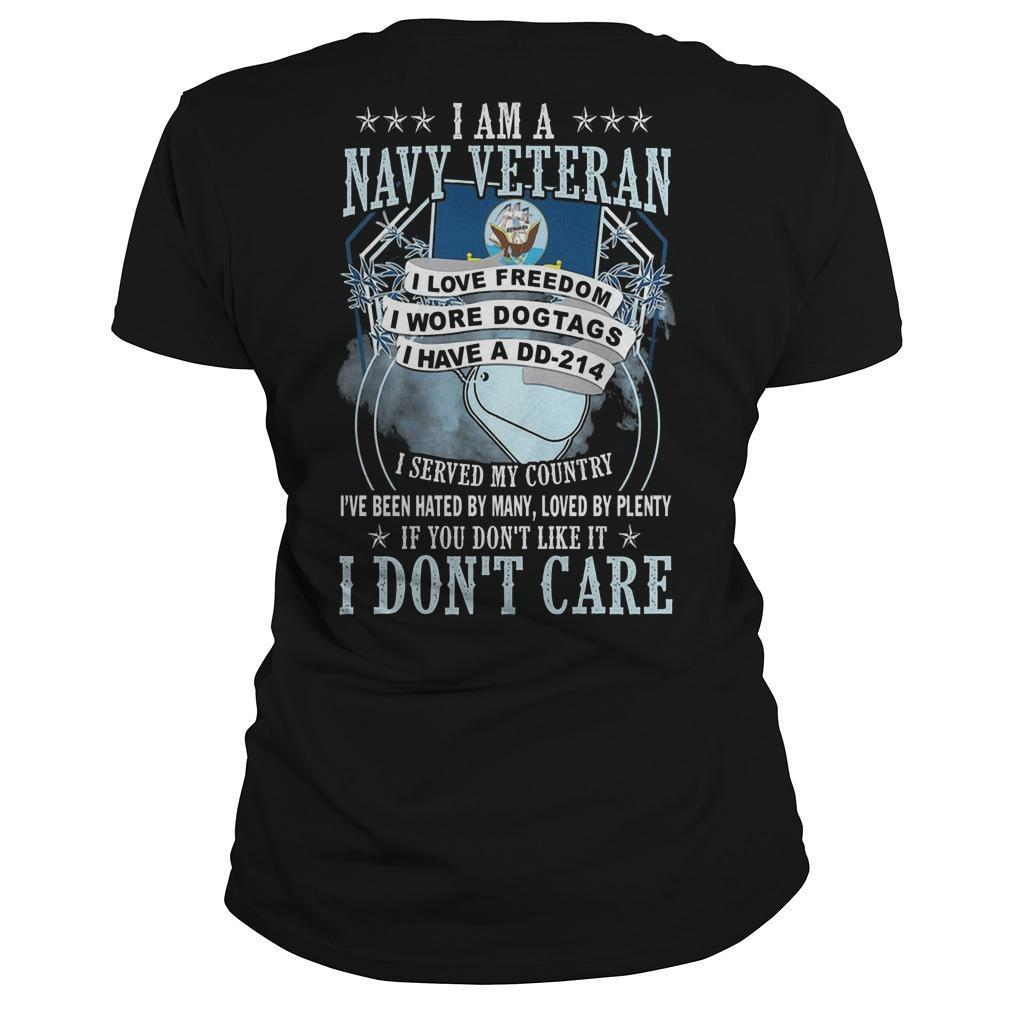 I Am A Navy Veteran I Love Freedom I Wore Dog Tags I Have A Dd 214 Longsleeve