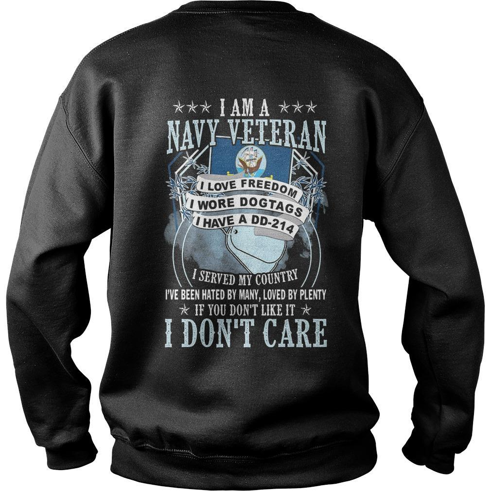 I Am A Navy Veteran I Love Freedom I Wore Dog Tags I Have A Dd 214 Sweater