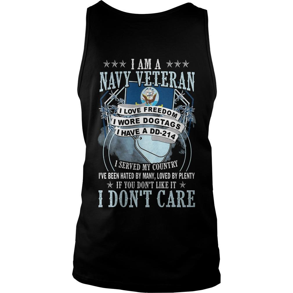 I Am A Navy Veteran I Love Freedom I Wore Dog Tags I Have A Dd 214 Tank Top